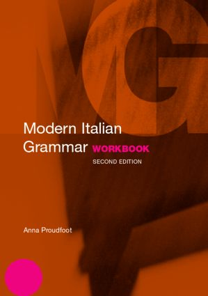 Modern Italian Grammar Workbook: 2nd Edition (Paperback) book cover