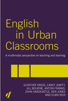English in Urban Classrooms: A Multimodal Perspective on Teaching and Learning, 2nd Edition (Hardback) book cover