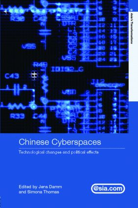 Chinese Cyberspaces: Technological Changes and Political Effects (Hardback) book cover