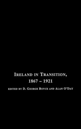 Ireland in Transition, 1867-1921: 1st Edition (Hardback) book cover