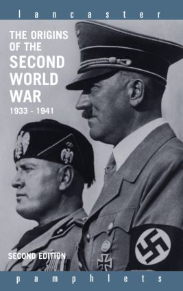 The Origins of the Second World War 1933-1941: 2nd Edition (Paperback) book cover