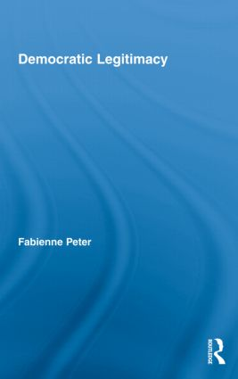 Democratic Legitimacy (Hardback) book cover