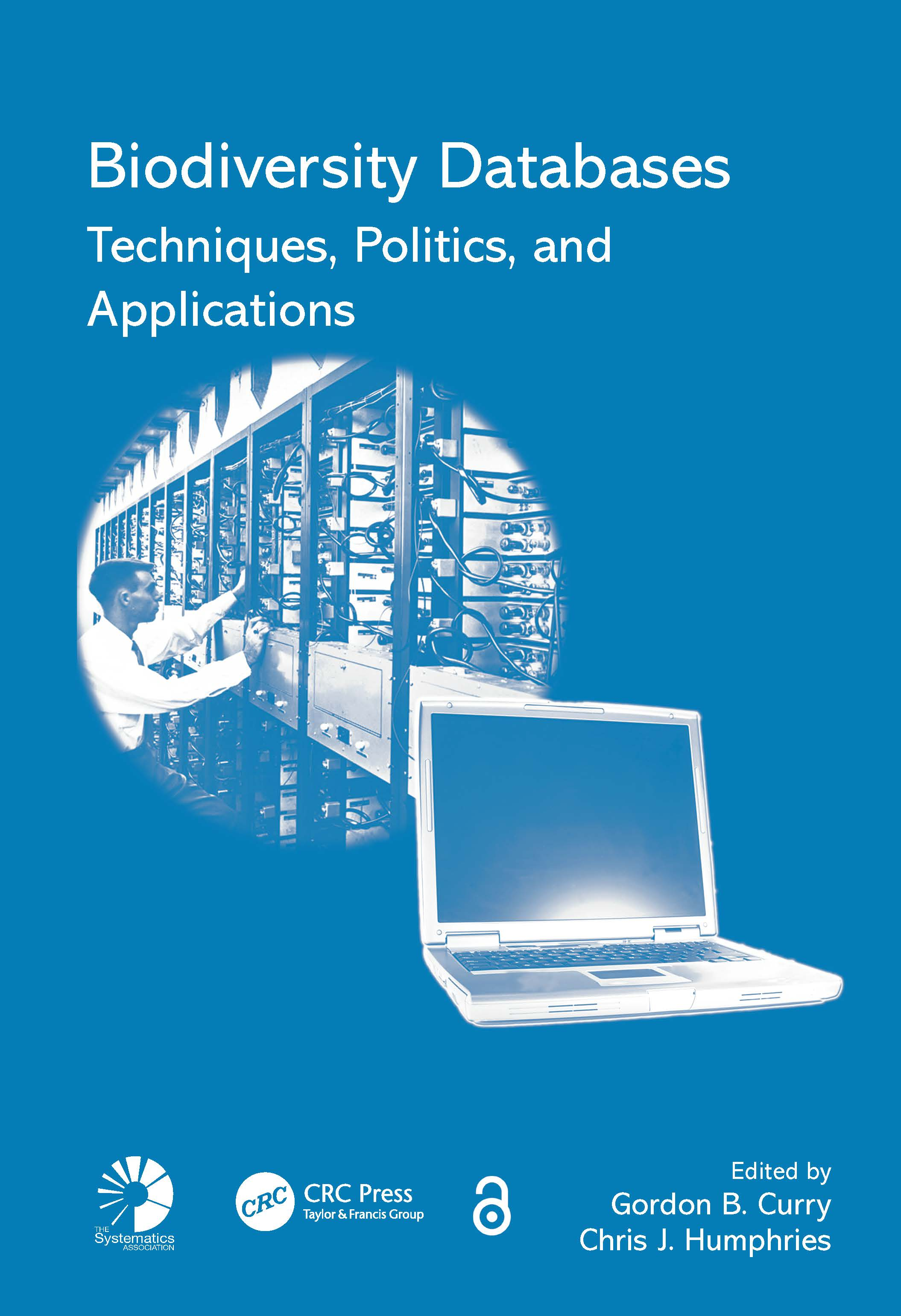 Biodiversity Databases: Techniques, Politics, and Applications (Hardback) book cover