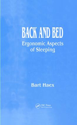 Back and Bed: Ergonomic Aspects of Sleeping, 1st Edition (Hardback) book cover