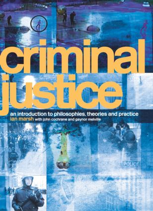 Criminal Justice: An Introduction to Philosophies, Theories and Practice (Paperback) book cover