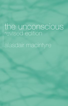 The Unconscious: A Conceptual Analysis, 2nd Edition (Paperback) book cover