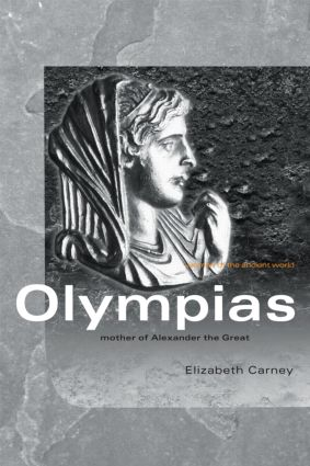Olympias: Mother of Alexander the Great (Paperback) book cover