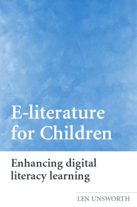 E-literature for Children: Enhancing Digital Literacy Learning, 1st Edition (Paperback) book cover