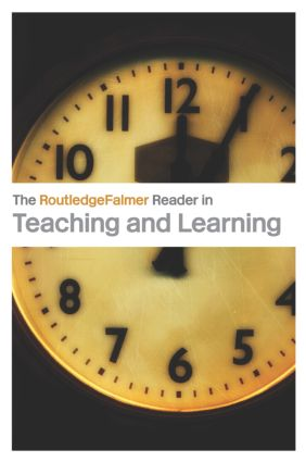 The RoutledgeFalmer Reader in Teaching and Learning book cover