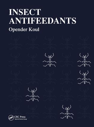 Insect Antifeedants: 1st Edition (Hardback) book cover