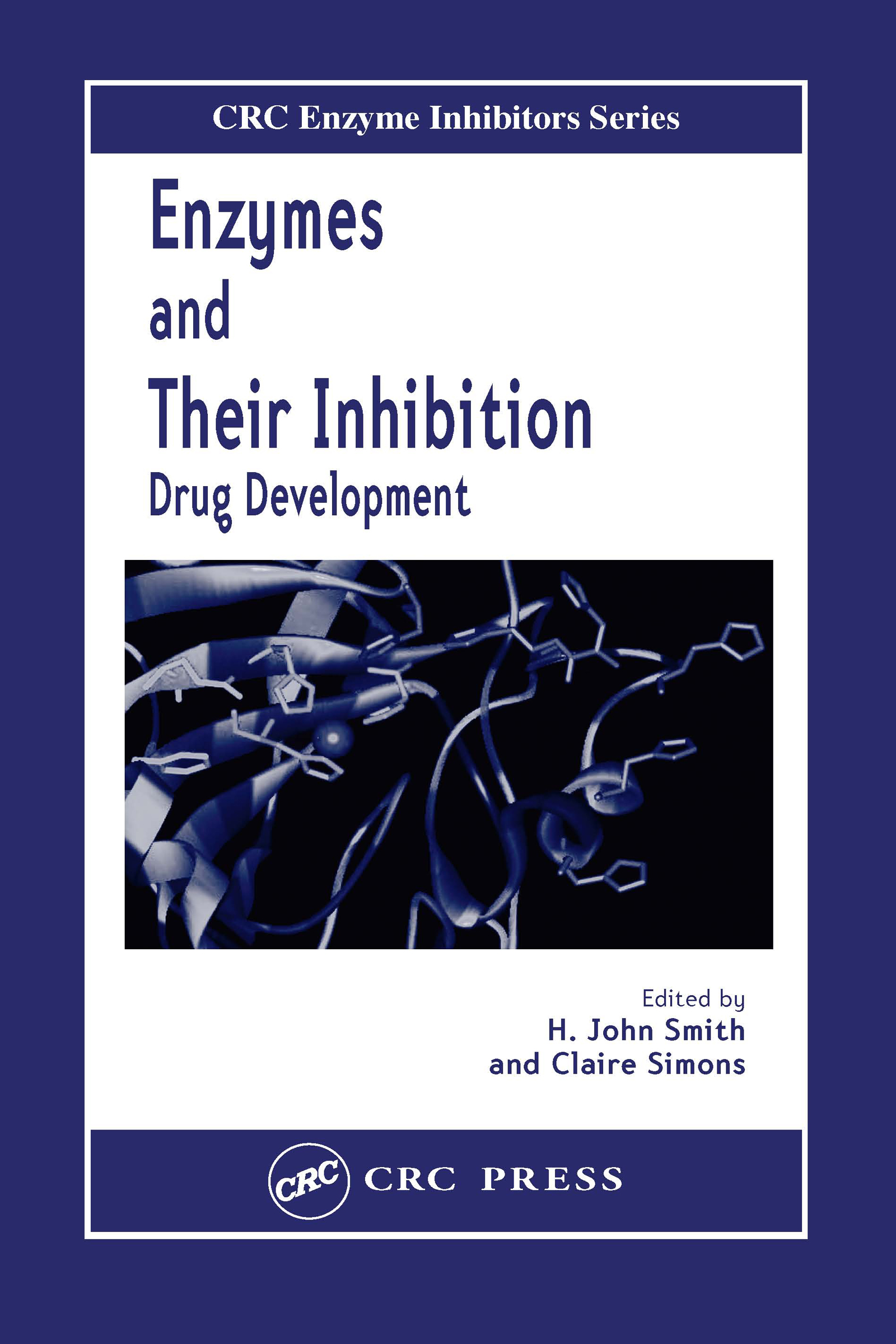Enzymes and Their Inhibitors: Drug Development, 1st Edition (Hardback) book cover