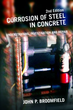 Corrosion of Steel in Concrete: Understanding, Investigation and Repair, Second Edition, 2nd Edition (Hardback) book cover