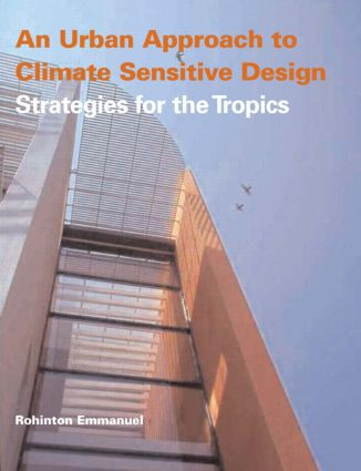 An Urban Approach To Climate Sensitive Design: Strategies for the Tropics (Paperback) book cover