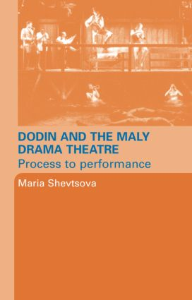 Dodin and the Maly Drama Theatre: Process to Performance book cover