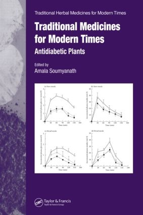 Traditional Medicines for Modern Times: Antidiabetic Plants, 1st Edition (Paperback) book cover
