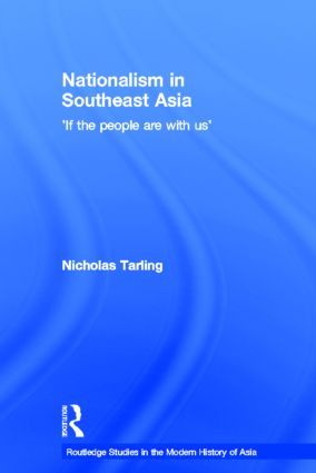 Nationalism in Southeast Asia: If the People Are with Us (Hardback) book cover