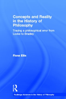 Concepts and Reality in the History of Philosophy: Tracing a Philosophical Error from Locke to Bradley book cover