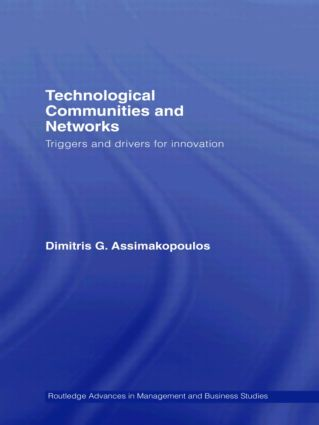 Technological Communities and Networks: Triggers and Drivers for Innovation (Hardback) book cover