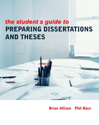 The Student's Guide to Preparing Dissertations and Theses   (Paperback) book cover