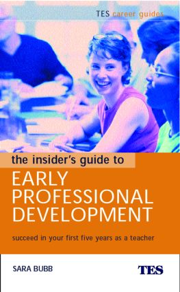The Insider's Guide to Early Professional Development: Succeed in Your First Five Years as a Teacher, 1st Edition (Paperback) book cover
