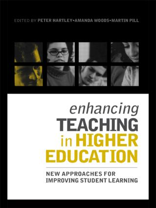 Enhancing Teaching in Higher Education: New Approaches to Improving Student Learning (Paperback) book cover