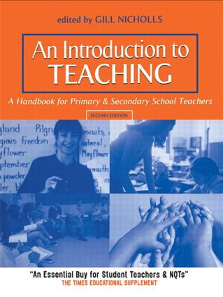 An Introduction to Teaching: A Handbook for Primary and Secondary School Teachers book cover