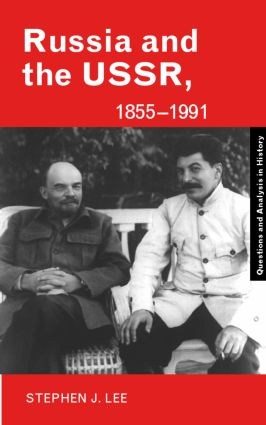 Russia and the USSR, 1855–1991: Autocracy and Dictatorship book cover