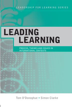 Leading Learning: Process, Themes and Issues in International Contexts (Paperback) book cover