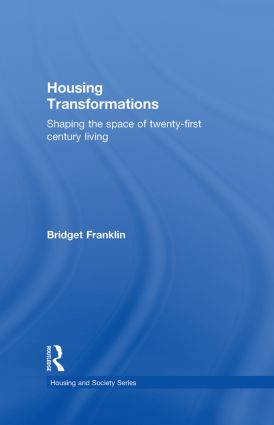 Housing Transformations: Shaping the Space of Twenty-First Century Living book cover