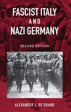 Fascist Italy and Nazi Germany: The 'Fascist' Style of Rule book cover