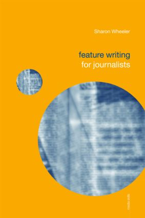 Feature Writing for Journalists (Paperback) book cover