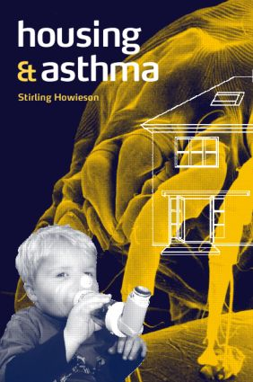 Housing and Asthma: 1st Edition (Paperback) book cover
