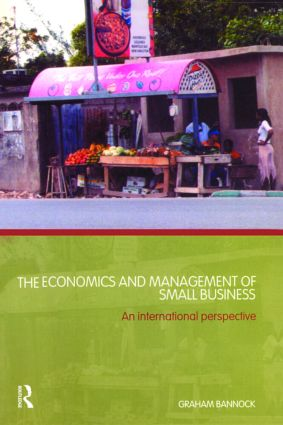 The Economics and Management of Small Business: An International Perspective, 1st Edition (Paperback) book cover