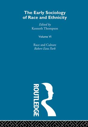 The Early Sociology of Race & Ethnicity Vol 6 book cover