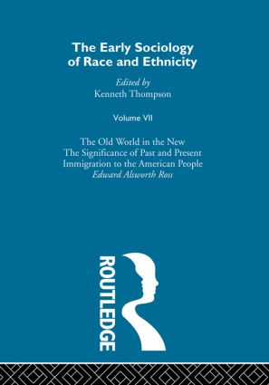 The Early Sociology of Race & Ethnicity Vol 7: 1st Edition (Hardback) book cover