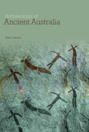 Archaeology of Ancient Australia (Paperback) book cover