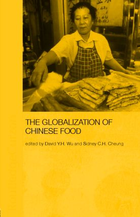 Globalization of Chinese Food (Paperback) book cover