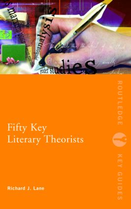 Fifty Key Literary Theorists (Paperback) book cover