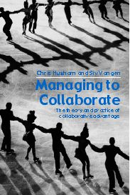 Managing to Collaborate: The Theory and Practice of Collaborative Advantage, 1st Edition (Paperback) book cover