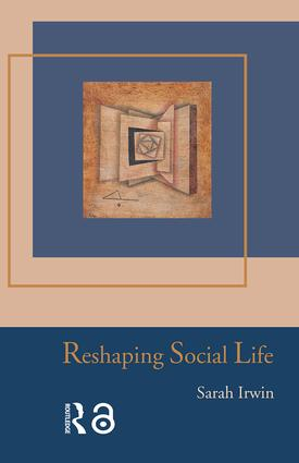 Reshaping Social Life: 1st Edition (Paperback) book cover