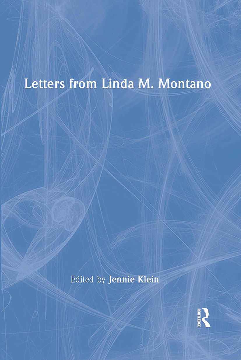 Letters from Linda M. Montano: 1st Edition (Paperback) book cover