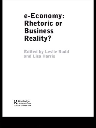 e-Economy: Rhetoric or Business Reality? book cover