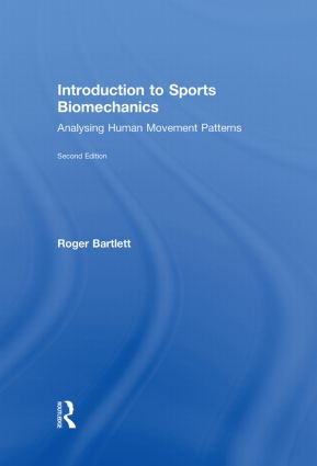 Introduction to Sports Biomechanics: Analysing Human Movement Patterns book cover