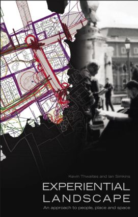 Experiential Landscape: An Approach to People, Place and Space (Paperback) book cover