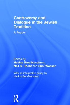 Controversy and Dialogue in the Jewish Tradition: A Reader (Hardback) book cover