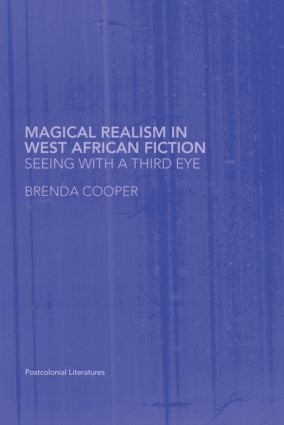 Magical Realism in West African Fiction (Paperback) book cover