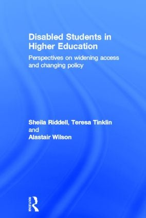 Disabled Students in Higher Education: Perspectives on Widening Access and Changing Policy, 1st Edition (Hardback) book cover