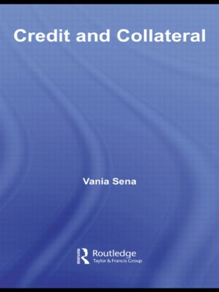 Credit and Collateral: 1st Edition (Hardback) book cover