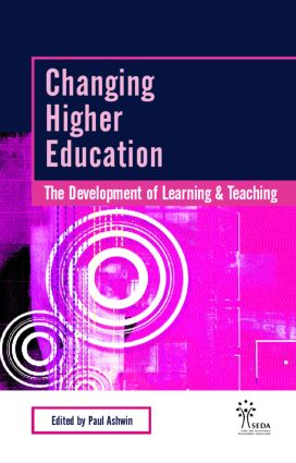 Changing Higher Education: The Development of Learning and Teaching book cover