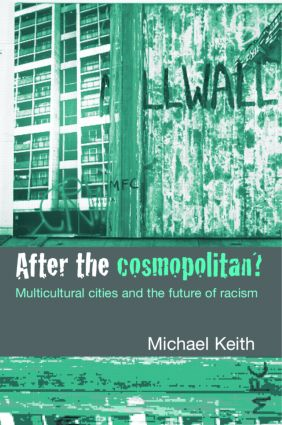 After the Cosmopolitan?: Multicultural Cities and the Future of Racism (Paperback) book cover